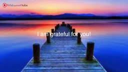 I am Grateful for - Meditation!