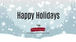 Beautiful Holidays and Awesome New Year from YourTownTube and FitFabAndWellTube