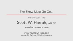 The Show Must Go On with Scott W. Harrah