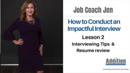 How to Conduct an Impactful Interview Lesson 2 – Interviewing Tips